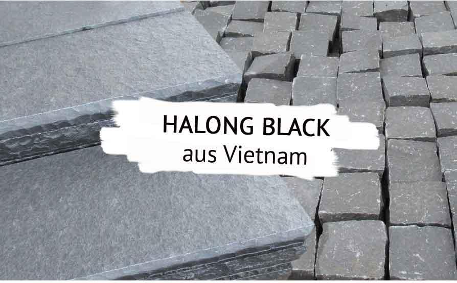 Naturstein aus Vietnam: Halong Black